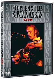 Stephen Stills & Manassas: Live