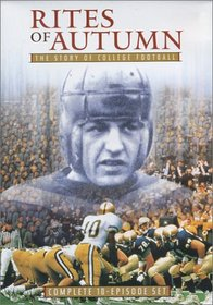Rites of Autumn - The Story of College Football