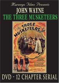 The Three Musketeers - 12 Chapter Movie Serial