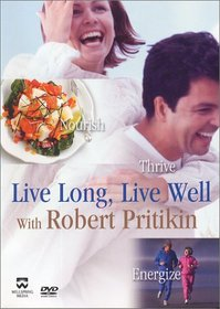 Live Long, Live Well with Robert Pritikin