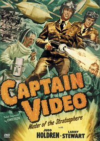 Captain Video - Cliffhanger Collection