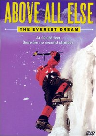 Above All Else - The Everest Dream