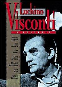 Luchino Visconti - A Portrait