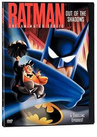 Batman - The Animated Series - Out of the Shadows