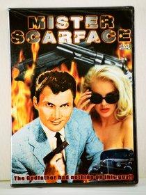 Mister Scarface