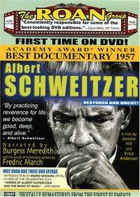 Albert Schweitzer: Restored and Uncut