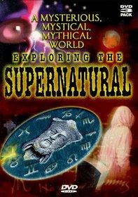 Exploring the Supernatural