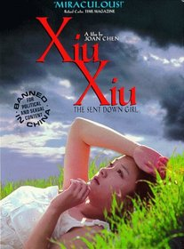 Xiu Xiu: The Sent Down Girl