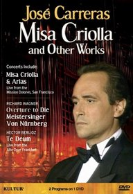 Jose Carreras: Misa Criolla And Other Works