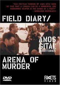 Amos Gitai: Territories - Field Diary/Arena of Murder