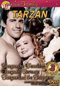 Tarzan - Tarzan the Fearless/Tarzan's Revenge/Tarzan and the Trappers