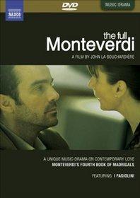 The Full Monteverdi, A unique music drama on contemporaly love (Monteverdi's Fourth Book of Madriagals)