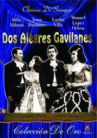 Dos Alegres Gavilanes
