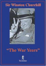 Sir Winston Churchill: War Years