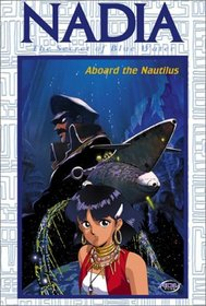 Nadia, Secret of Blue Water - Aboard the Nautilus (Vol. 3)