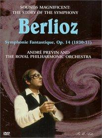 Sounds Magnificent (The Story of the Symphony) - Berlioz Symphonie Fantastique / Previn, RPO