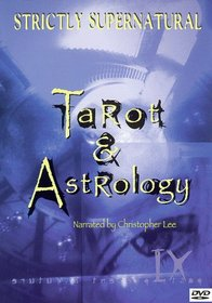 Strictly Supernatural: Tarot and Astrology
