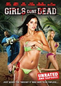 Girls Gone Dead: Unrated and Exposed