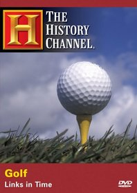 Golf - Links in Time (A&E DVD Archives)