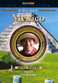 Cruise: Mexico