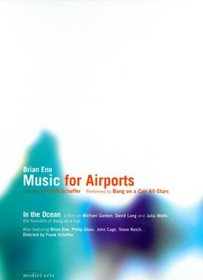 Brian Eno: Music for Airports & In the Ocean (featuring Bang on a Can All-Stars)