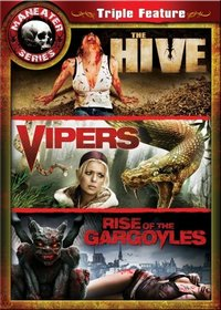 Maneater Triple Feature 5: The Hive / Vipers / Rise of the Gargoyles