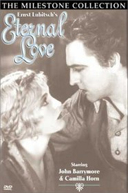 Ernst Lubitsch's Eternal Love