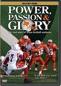 Power, Passion and Glory The True Story of Texas High School Football