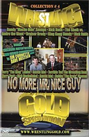 WRESTLING GOLD Vol 4: No More Mr. Nice Guy