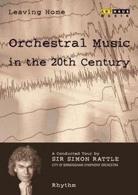Leaving Home: Orchestral Music in the 20th Century, Vol. 2 - Rhythm