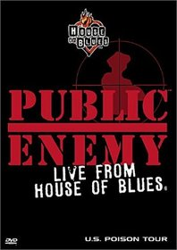 Public Enemy - Live from House of Blues