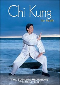 Chi Kung for Health ( Qi Gong ) - Two Standing Meditations