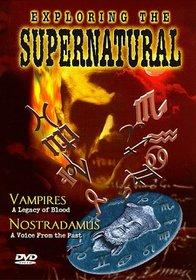 Exploring the Supernatural 2: Vampires Nostradamus