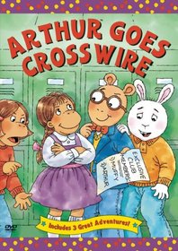 Arthur: Arthur Goes Crosswire