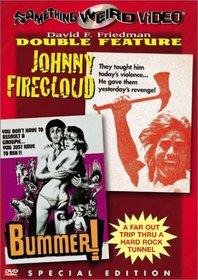 Johnny Firecloud / Bummer!