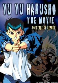 Yu Yu Hakusho: The Movie Poltergeist Report