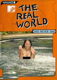 The Real World You Never Saw - Hawaii