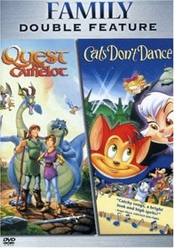 Quest for Camelot / Cats Don't Dance