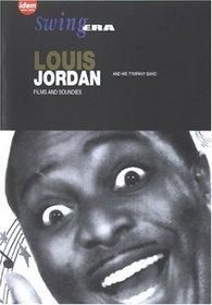 Swing Era - Louis Jordan: Films & Soundies