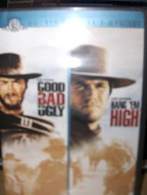 The Good the Bad and the Ugly / Hang Em High