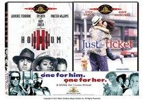 Just the Ticket & Hoodlum