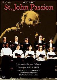 Arvo Part - St. John Passion / Hillier, The Hilliard Ensemble, Western Wind Choir
