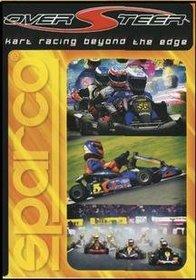 Over Steer Vol. 1: Kart Racing Beyond the Edge