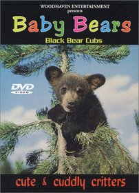 Cute & Cuddly Critters: Baby Bears