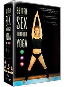 Better Sex Through Yoga - Beginners, Intermediate, Advanced (3-Disc Set)