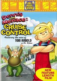 Dennis the Menace - Cruise Control