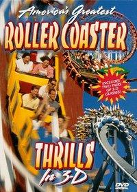 Roller Coaster Thrills in 3-D 1 (3-D)