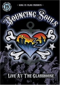 Bouncing Souls: Live at the Glasshouse
