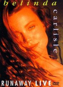 Belinda Carlisle - Runaway Live