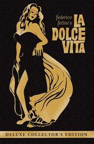 La Dolce Vita (Deluxe Collector's Edition)